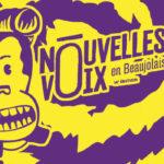 Nouvelles voix en Beaujolais 2018 (3/3)