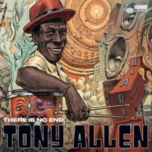"""There Is No End"" de Tony Allen"