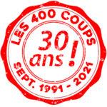 Les 30 ans du Cinéma 400 Coups